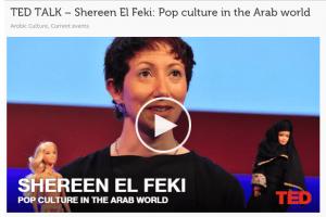 TED TALK – Shereen El Feki: Pop culture in the Arab world